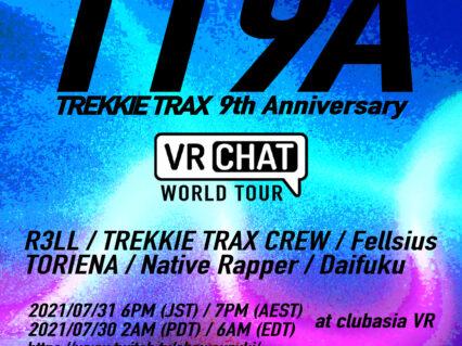 VR世界における〈TREKKIE TRAX〉のワールドツアー最終公演がバーチャルclubasiaで間もなく開催!